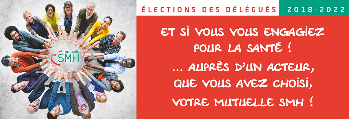 Electtons délégués SMH 2018
